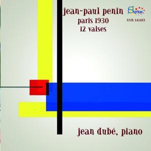 Jean-Paul Penin: Paris 1930, 12 valses pour piano