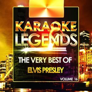 The Very Best of Elvis Presley, Vol. 16 (Karaoke Version)