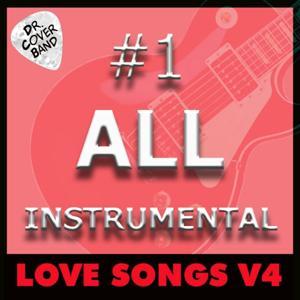 #1 All Instrumental: Love Songs, Vol. 4