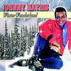 Winter Wonderland Johnny Mathis (Winter Wonderland)