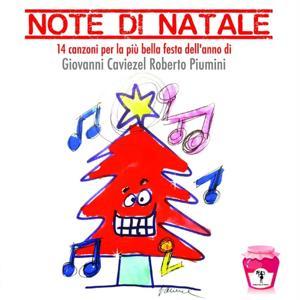 Note di Natale (14 canzoni per la più bella festa dell'anno)