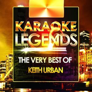 The Very Best of Keith Urban (Karaoke Version)