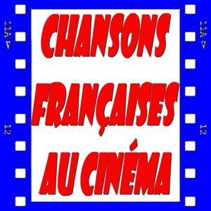 Chansons françaises au cinéma