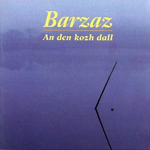 An den kozh dall (Breton Group - Celtic Music from Brittany -Keltia Musique -Bretagne )