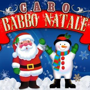 Caro Babbo Natale (20 canti di natale tradizionali)