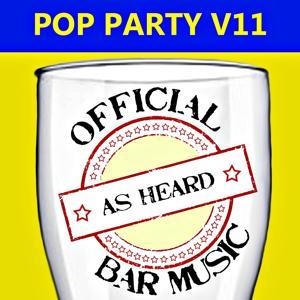 Official Bar Music: Pop Party, Vol. 11