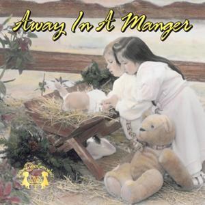 Away In A Manger, Vol. 1