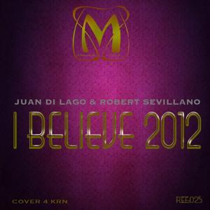 I Believe 2012