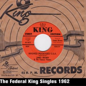 Mashed Potatoes U.S.A. (The Federal King Singles 1962)