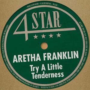 Try a Little Tenderness (4 Stars)