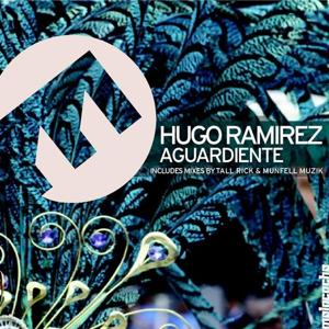Aguardiente (Includes Tall Rick & Munfell Muzik Remix)