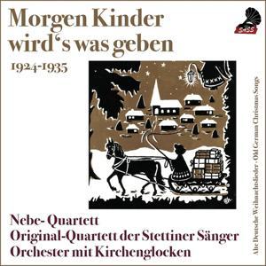 Morgen Kinder wird's was geben (Old German Christmas Songs)