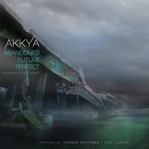 Abandoned Future Perfect (Remixes Part 3)