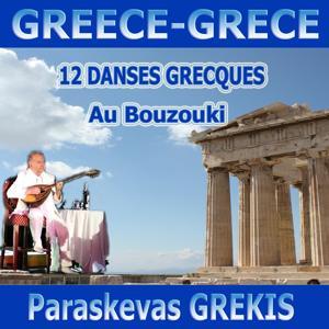 12 danses grecques au Bouzouki (12 Greek Dances)