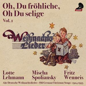 Oh Du Fröhliche, Oh Du Selige (Old German Christmas Songs 1924 - 1937)
