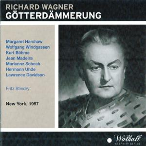 Wagner: Götterdämmerung (New York, 1957)