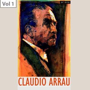 Claudio Arrau, Vol. 1