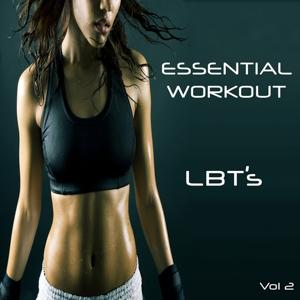 Essential Workout - LBT's, Vol. 2