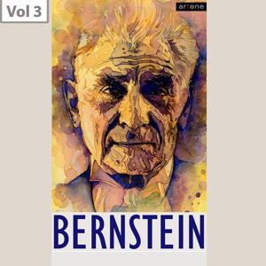Leonard Bernstein, Vol. 3