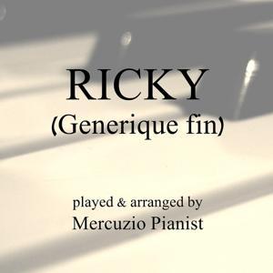 Ricky (Generique fin)