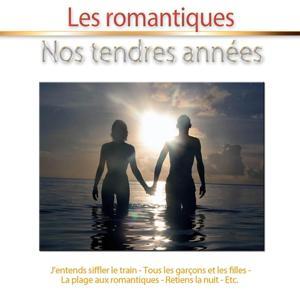 Nos tendres années (Les romantiques)