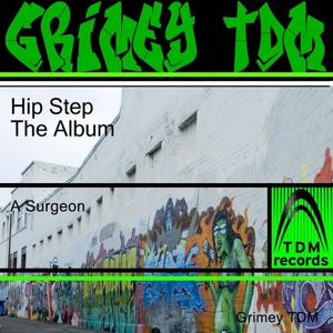 Hip Step - The Original Album