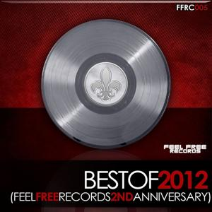 Best of 2012 (Feel Free Records 2nd Anniversary)