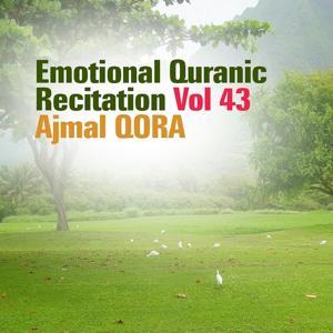 Emotional Quranic Recitation, Vol. 43 (Quran - Coran - Islam)