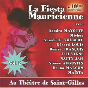 La Fiesta Mauricienne - 10e anniversaire, vol. 2 (Au Théâtre de Saint-Gilles)