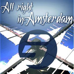 ALL RIGHT IN AMSTERDAM