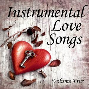 Instrumental Love Songs, Vol 5