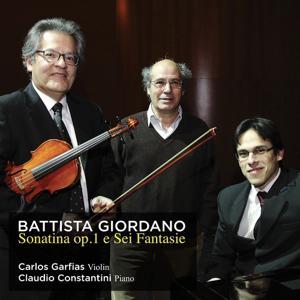 Giordano: Sonatina, Op. 1 & sei fantasie