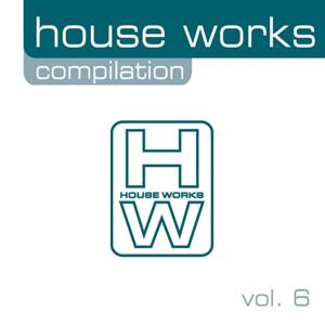 House Works Compilation, Vol. 6