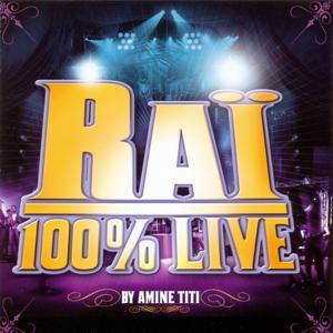 Raï 100% Live