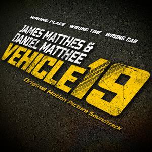Vehicle 19 (Original Motion Picture Soundtrack)