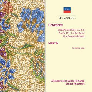 Honegger: Le Roi David; Symphonies Nos.2, 3 & 4; Pacific 231; Martin: In Terra Pax