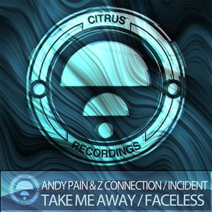 Take Me Away / Faceless