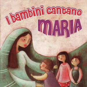 I bambini cantano Maria
