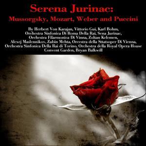 Sena Jurinac: Mussorgsky, Mozart, Weber and Puccini