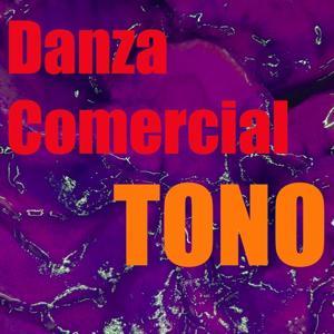 Tono Danza Comercial