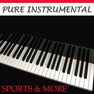 Pure Instrumental: Sports & More