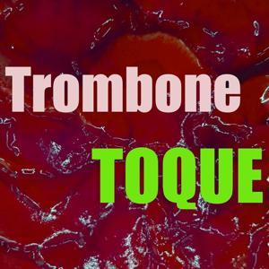Toque Trombone