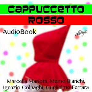 Cappuccetto Rosso (AudioBook Audiolibro)