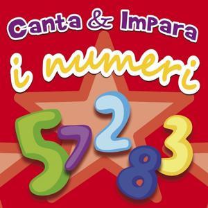 Canta & impara... i numeri (Alla scoperta della matematica)