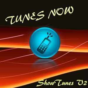 Tunes Now: Show Tunes V2