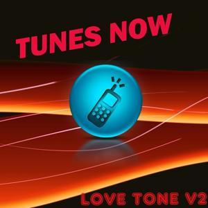 Tunes Now: Love Tones, Vol. 2