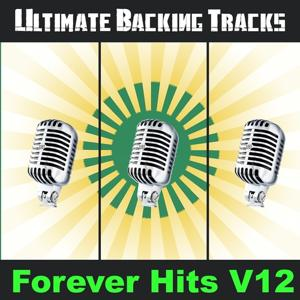 Ultimate Backing Tracks: Forever Hits, Vol. 12