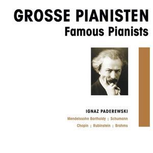 Grosse Pianisten - Ignaz Paderewski