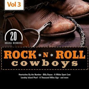 Rock 'n' Roll Cowboys, Vol. 3