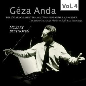 Mozart & Beethoven: Géza Anda - Die besten Aufnahmen des ungarischen Meisterpianisten, Vol. 4
